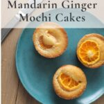 Mandarin ginger butter mochi on blue plate