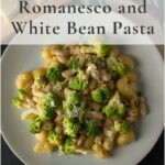 romanesco and white bean pasta