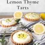 lemon thyme tarts on a grey cloth