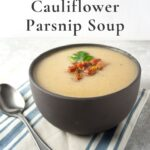 Cauliflower and parsnip soup with text
