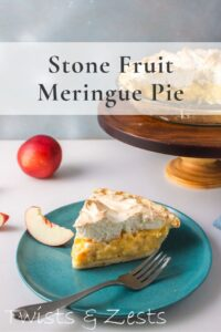 SLice of stone fruit meringue pie on plate with stand in background with text
