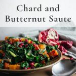 Chard and butternut saute pin