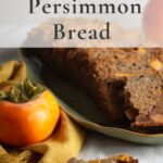 Sliced persimmon breadwith fuyu persimmon