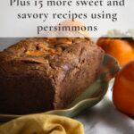 Persimmon bread with text