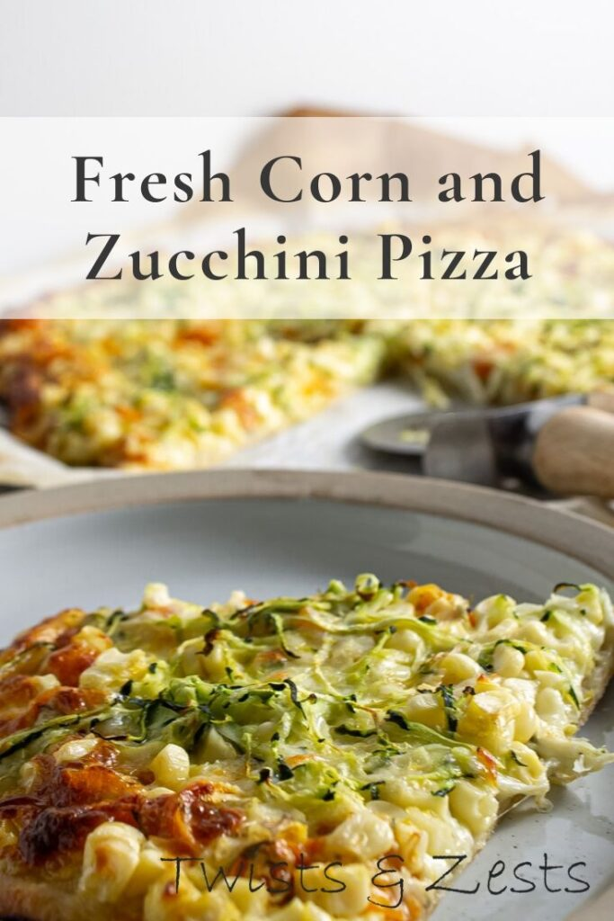 Corn and zucchini pizza with text