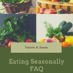 Eating Seasonally FAQ pin