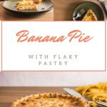 Pin for Banana Pie
