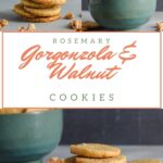 Pin for gorgonzola walnut cookies